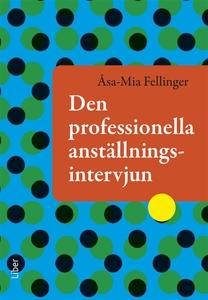 Den professionella anställningsintervjun (e-bok