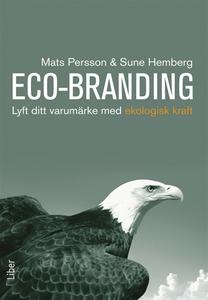 Eco-Branding : Lyft ditt varumärke med ekologis