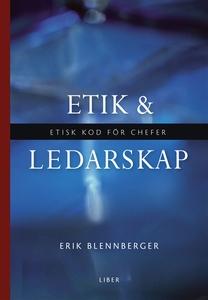 Etik och ledarskap : Etisk kod för chefer (e-bo