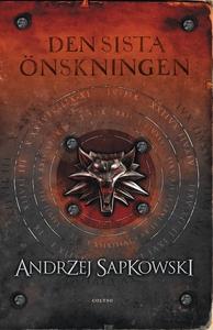 Den sista önskningen (e-bok) av Andrzej Sapkows