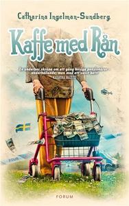 Kaffe med rån (e-bok) av Catharina Ingelman-Sun