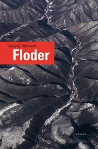 Floder (e-bok) av Jevgenij Grisjkovets