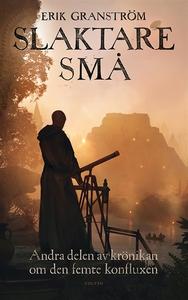Slaktare små (e-bok) av Erik Granström