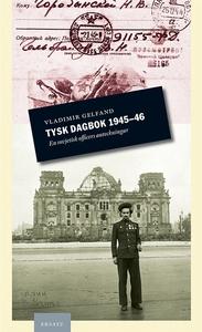 Tysk dagbok 1945-46 (e-bok) av Vladimir Gelfand