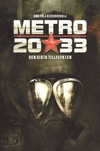 Metro 2033 (e-bok) av Dmitrij Gluchovskij