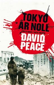 Tokyo år noll (e-bok) av David Peace