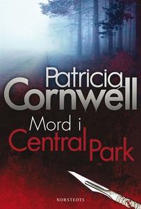 Mord i Central Park (e-bok) av Patricia Cornwel