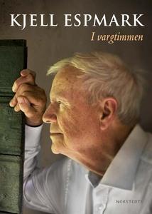 I vargtimmen (e-bok) av Kjell Espmark