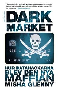 DarkMarket (e-bok) av Misha Glenny