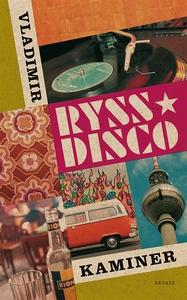 Ryssdisco (e-bok) av Vladimir Kaminer
