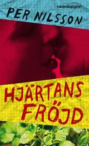Hjärtans fröjd (e-bok) av Per Nilsson