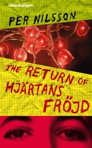 The Return of Hjärtans Fröjd (e-bok) av Per Nil