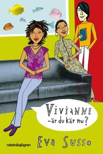 Vivianne - är du kär nu? (e-bok) av Eva Susso
