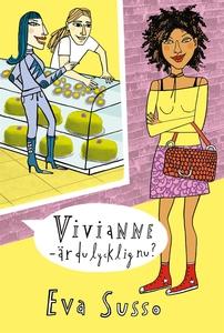 Vivianne - är du lycklig nu? (e-bok) av Eva Sus