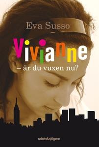 Vivianne - är du vuxen nu? (e-bok) av Eva Susso