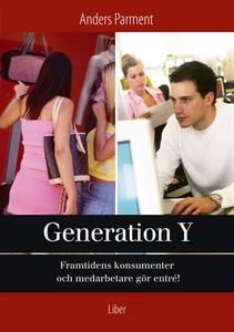 Generation Y : - framtidens konsumenter och med