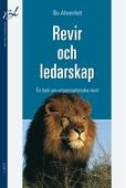 Revir och ledarskap : En bok om organisatoriska revir