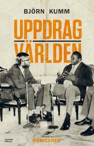 Uppdrag världen (e-bok) av Björn Kumm