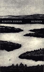 Hunden (e-bok) av Kerstin Ekman