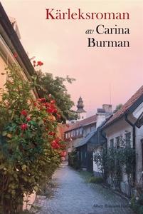 Kärleksroman (e-bok) av Carina Burman