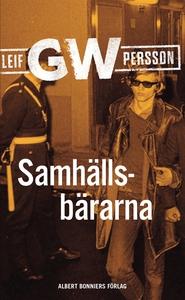 Samhällsbärarna (e-bok) av Leif G. W. Persson,