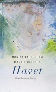 Havet : Fyra lyriska essäer (e-bok) av Monika F