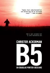 B5 : En Douglas Porter-deckare (e-bok) av Chris