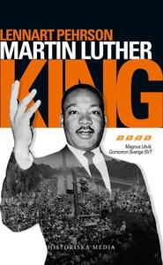 Martin Luther King (e-bok) av Lennart Pehrson