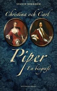 Christina och Carl Piper (e-bok) av Svante Norr