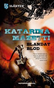 Blandat blod, släkten del 1 (e-bok) av Katarina
