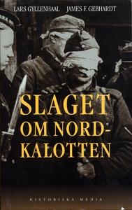 Slaget om Nordkalotten (e-bok) av Lars Gyllenha