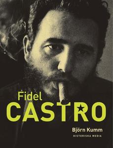 Fidel Castro (e-bok) av Björn Kumm