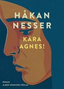 Kära Agnes! (e-bok) av Håkan Nesser