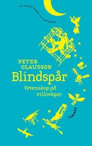 Blindspår. Vetenskap på villovägar (e-bok) av P