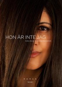 Hon är inte jag (e-bok) av Golnaz Hashemzadeh,