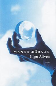 Mandelkärnan (e-bok) av Inger Alfvén