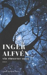 När förnuftet sover (e-bok) av Inger Alfvén
