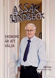 Ekonomi är att välja (e-bok) av Assar Lindbeck