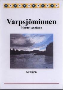 Varpsjöminnen (e-bok) av Margot Axelsson