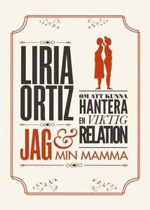 Jag och min mamma (e-bok) av Liria Ortiz