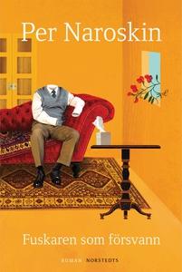 Fuskaren som försvann (e-bok) av Per Naroskin
