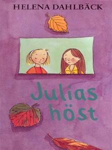 Julias höst (e-bok) av Helena Dahlbäck