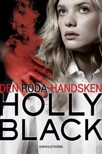 Den röda handsken (e-bok) av Holly Black