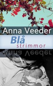 Blå strimmor (e-bok) av Anna Veeder