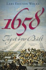 1658 (e-bok) av Lars Ericson Wolke
