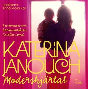 Modershjärtat (ljudbok) av Katerina Janouch