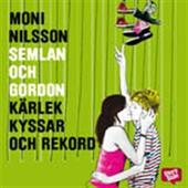 Semlan och Gordon: Kärlek, kyssar och rekord