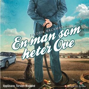 En man som heter Ove (ljudbok) av Fredrik Backm