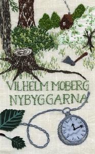 Nybyggarna (e-bok) av Vilhelm Moberg