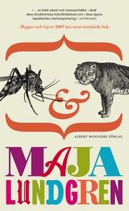 Myggor och tigrar (e-bok) av Maja Lundgren